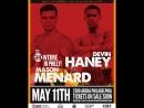 Девин Хейни vs Мейсон Менар Devin Haney vs Mason Menard 11.05.2018