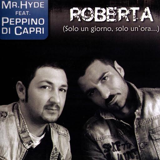 Mr. Hyde альбом Roberta (Solo Un Giorno, Solo Un'Ora) rmx, Feat. Mr Hyde