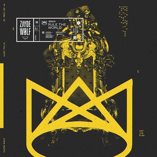 ZAYDE WØLF альбом Rule the World