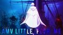 |AMV| LAYTO - Little Poor Me
