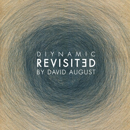 David August альбом Diynamic Revisited (By David August)