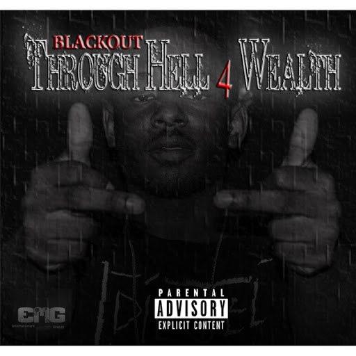 Blackout альбом Through Hell 4 Wealth