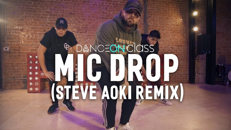 BTS (방탄소년단) - MIC Drop (Steve Aoki Remix)   Mikey DellaVella Choreography   DanceOn Class