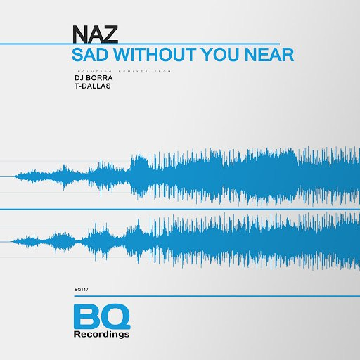 Naz альбом Sad Without You Near
