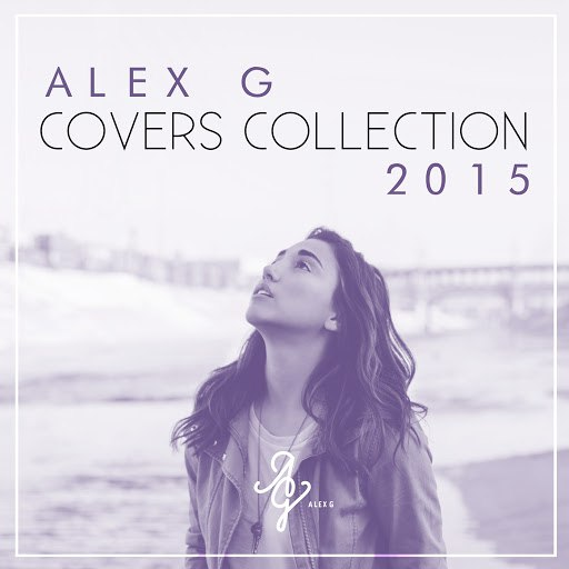 Alex G альбом Covers Collection 2015