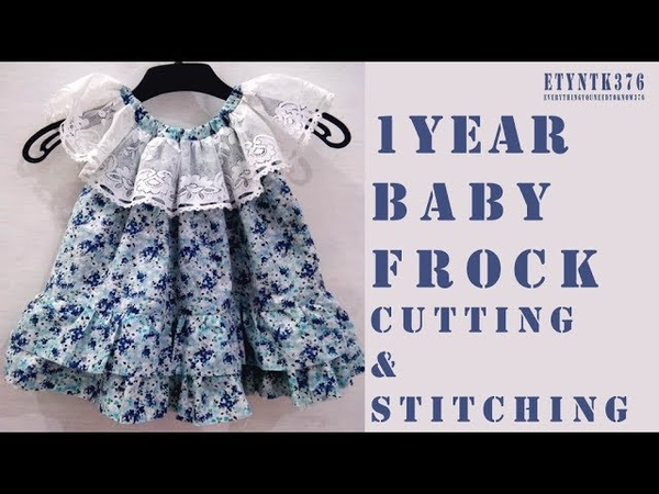 1 year baby frock cutting and stitching tutorial full    diy stylish baby frock full tutorial
