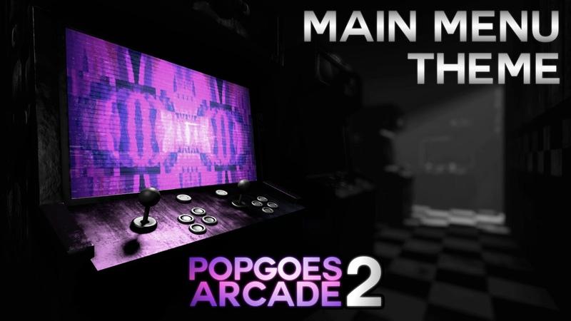 POPGOES Arcade 2 Soundtrack Main Menu Theme