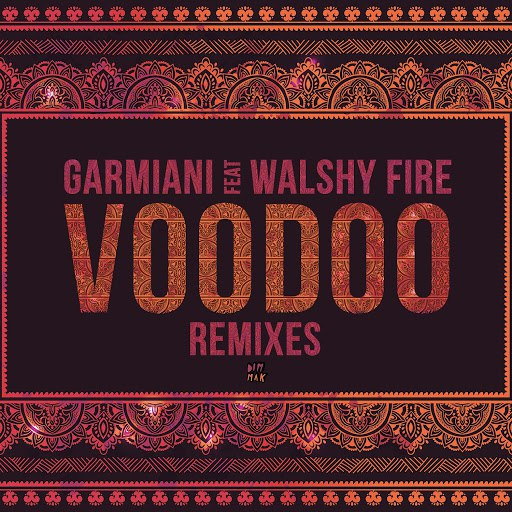 Garmiani альбом Voodoo (feat. Walshy Fire) [Remixes]