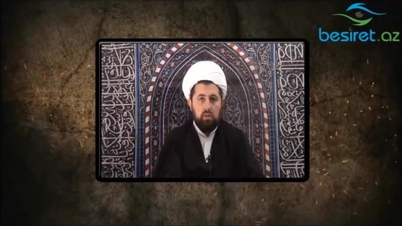 Allah sənə Qurandan bir hərf belə nəsib etməmişdir, ey Əbu Hənifə!-Hacı Əli (1)