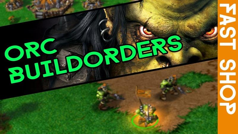 Warcraft 3 - OR Build Orders - Fast Shop