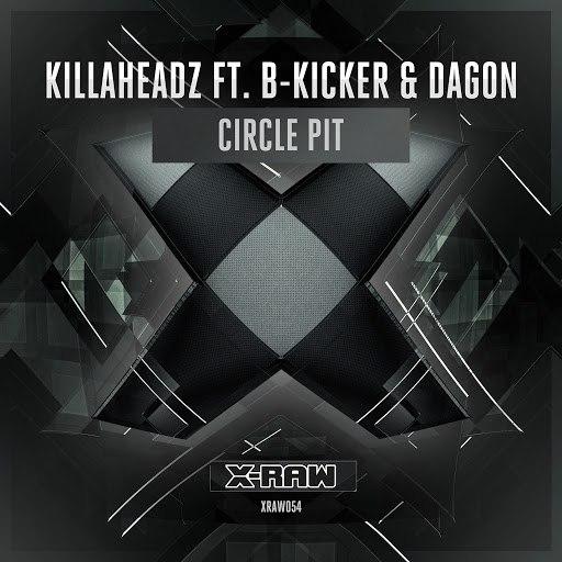 Killaheadz альбом Circle Pit