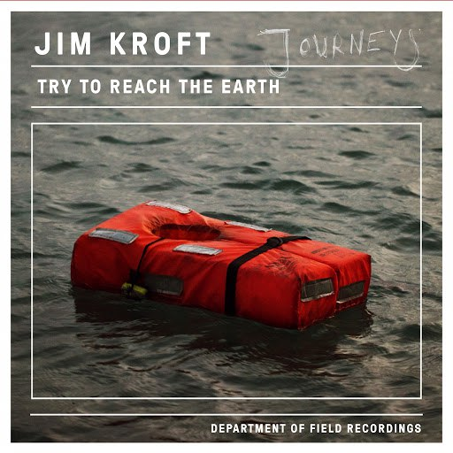 Jim Kroft альбом Try to Reach the Earth