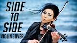 Ariana Grande - Side To Side ft. Nicky Minaj (Cristina Kiseleff Electric Violin Cover)