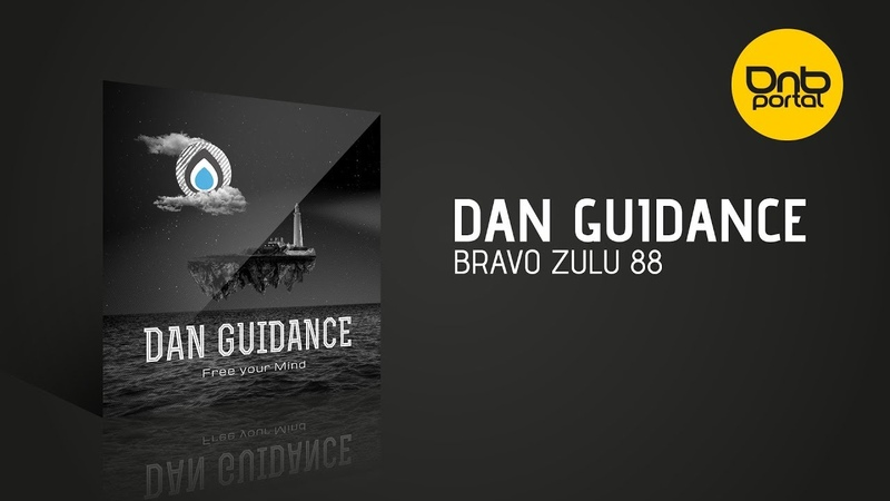 Dan Guidance - Bravo Zulu 88 [Liquid Drops]