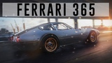 """THE CREW 2"" FERRARi 365 (CiNEMATiC) ...."