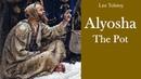 Learn English Through Story - Alyosha the Pot by Leo Tolstoy