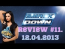 Smackdown Review 11. 12/04/2013