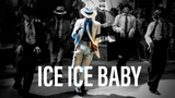 Vanilla Ice - Ice Ice Baby (by Michael Jackson)