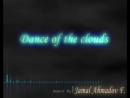 Dance of the clouds (Jamal Ahmedov)The composer of music is an ordinary dentist is an Azerbaijanian.