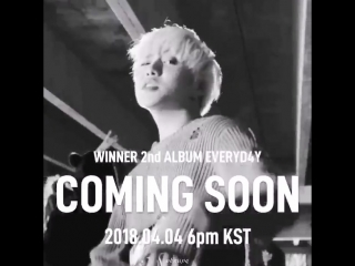WINNER_EVERYD4Y_4월4일 WHO ELSE IS LOOKING FORWARD TO WINNER'S 2018 COMEBACK! I KNOW I AM! - - 위너 EVERYDAYWINNER @ygent_official @