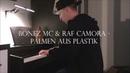 Palmen aus Plastik, Geschichte, Mörder, So Lala - BONEZ MC RAF CAMORA GZUZ- Piano Cover