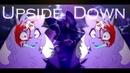 Upside Down || Animation Meme