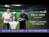 GUINNESS PRO14 Final will take place at Celtic Park on May 25.