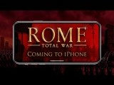 ROME- Total War — Coming to iPhone this summer