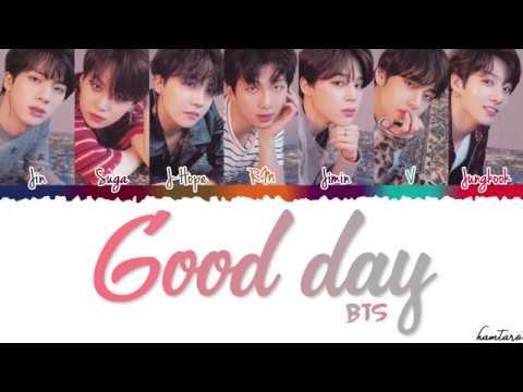 BTS (防弾少年団) - 'GOOD DAY' Lyrics [Color Coded_Kan_Rom_Eng]