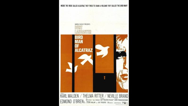 Любитель птиц из Алькатраса (Birdman.Of.Alcatraz.1962)