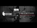 DEXCORE 「Imitation」 DIGEST