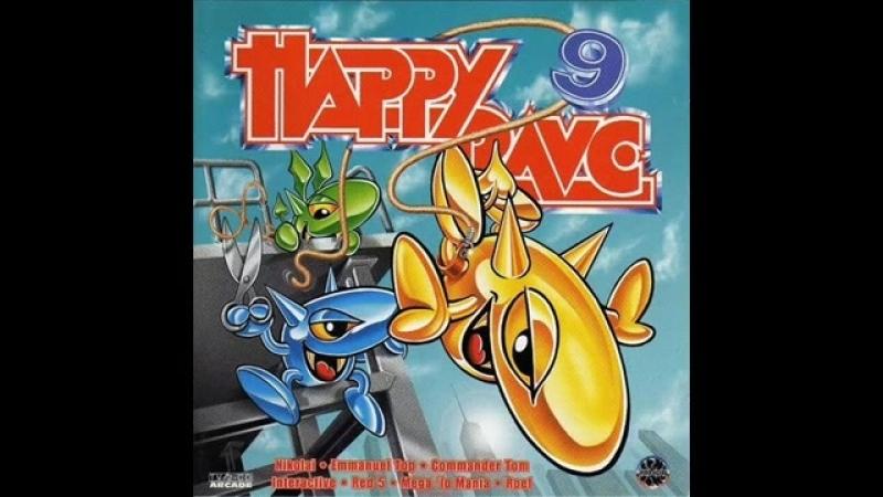 HAPPY RAVE 9 (IX) FULL ALBUM 144_06 MIN RARE [TECHNO TRANCE ACID HOUSE HIGH QUAL