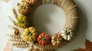 Видео урок по Осеннему венку | Video lesson on Autumn wreath