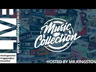 Mr.Kingston live mix | Music Collection | 01/08/2018