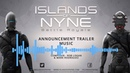 Islands of Nyne Trailer Music