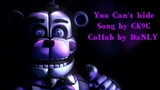 [SFM FNAF COLLAB] YOU CAN'T HIDE - SONG BY [CK9C] (3K special!!!)