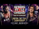 RPW & NJPW Strong Style Evolved UK 2018 (2018.06.30) - День 1