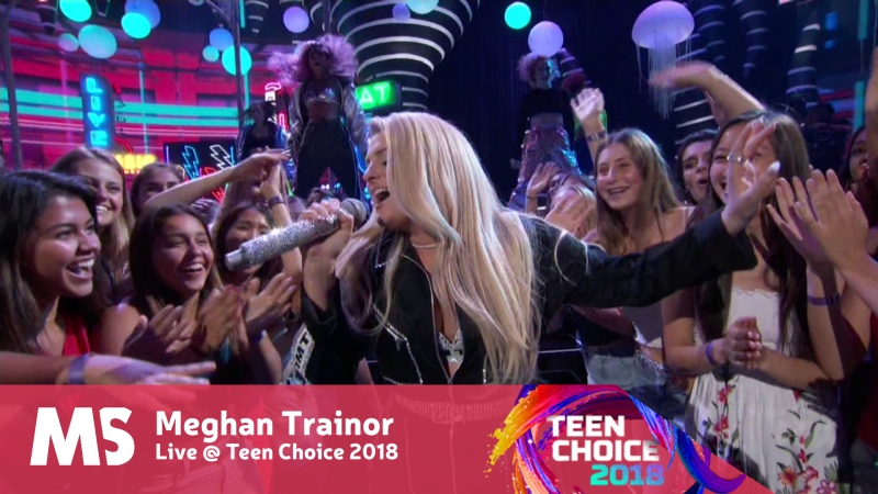 Meghan Trainor No Excuses Let You Be Right Live @ Teen Choice 2018