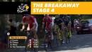 The breakaway Stage 4 Tour de France 2018