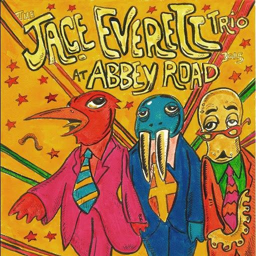 Jace Everett альбом The Jace Everett Trio at Abbey Road