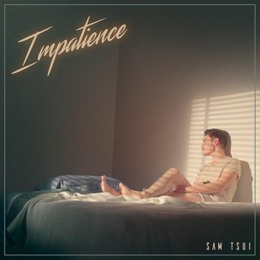 Sam Tsui альбом Impatience