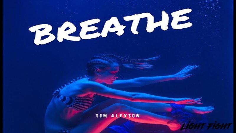 Tim Alexson -Breathe