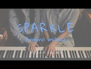 [스파클 Sparkle] - [너의 이름은 君の名は] OST 4hands piano cover