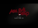 Ash vs  Evil Dead | Season 3 | Trailer