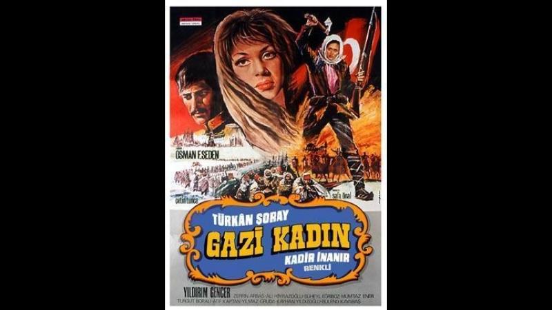 Gazi Kadın Nene Hatun Türkan Şoray Kadir İnanır 1973