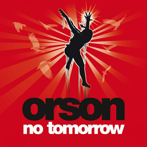 Orson альбом No Tomorrow (Acoustic Version for E Release)