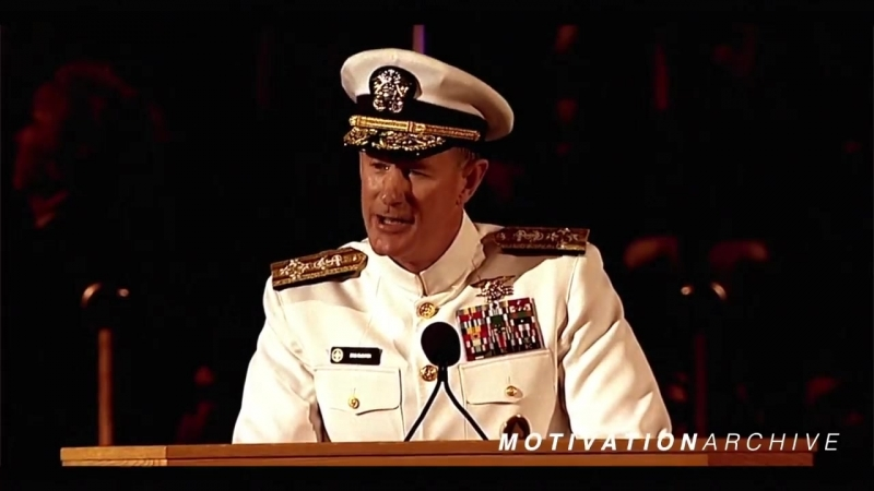 Motivational Speech By Navy Seal Admiral William H. McRaven