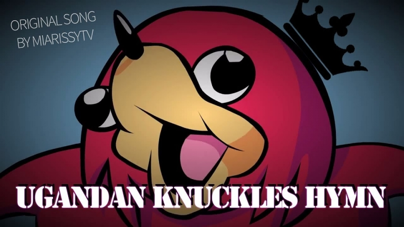 UGANDAN KNUCKLES CAME UP WITH A HYMN ▶ Cluck-Cluck