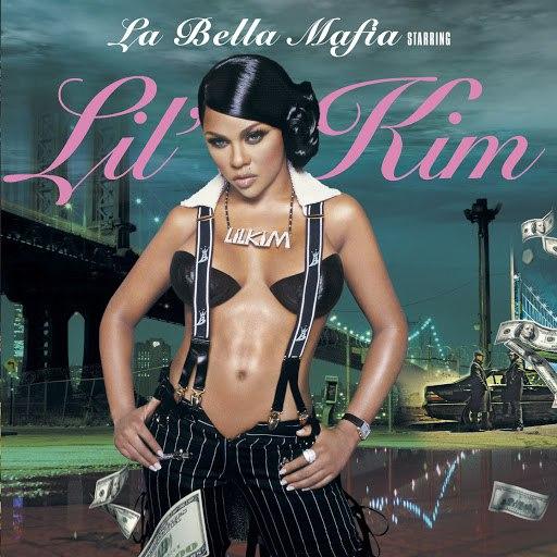 Lil' Kim альбом La Bella Mafia