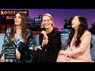 Sandra Bullock, Sarah Paulson & Awkwafina Forget James Was In 'Ocean's 8'